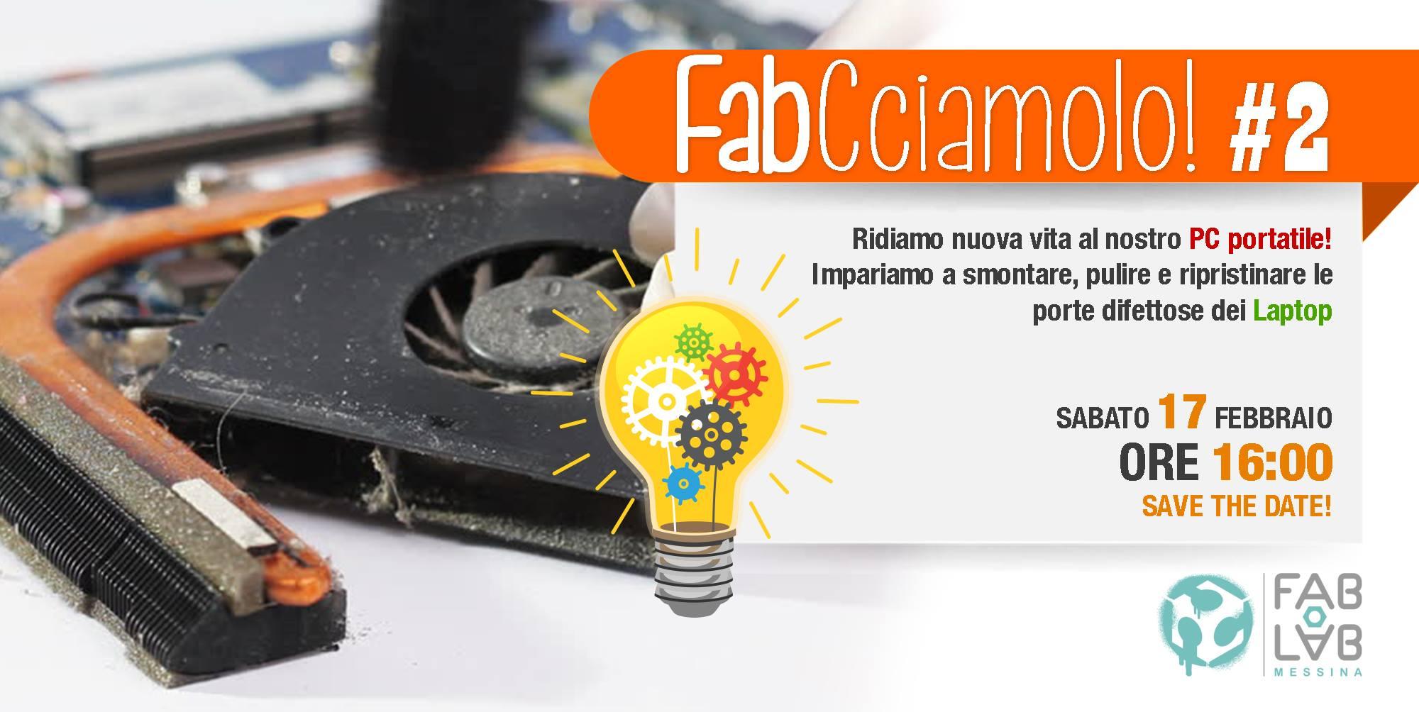 FabCciamolo! #2 – Manutenzione Hardware del Notebook