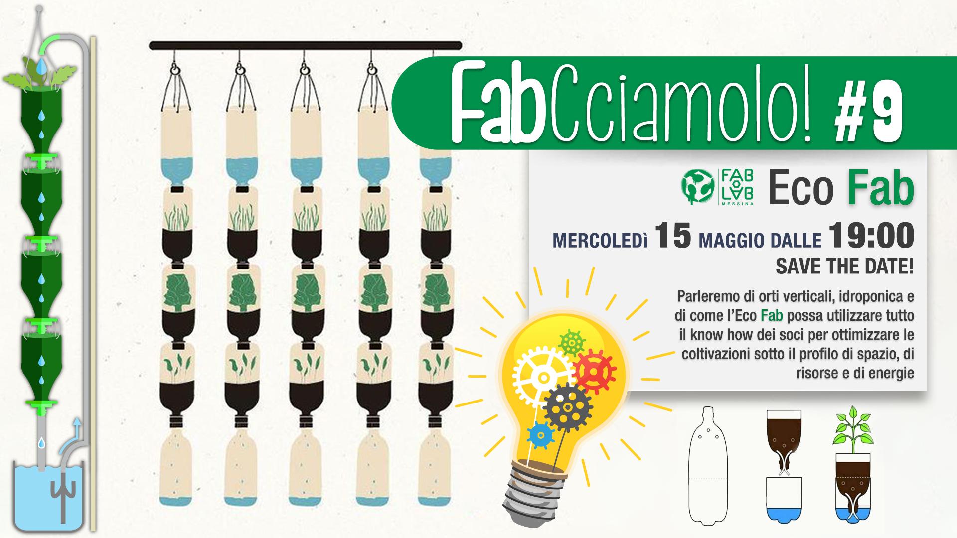 FabCciamolo!#9 – ECO FAB
